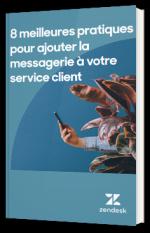 8 meilleures pratiques pour ajouter la messagerie à votre service client