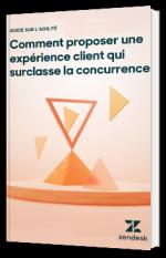 Comment proposer une expérience client qui surclasse la concurrence