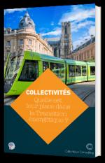 Collectivité - Quelle est leur place dans la Transition  énergétique ?