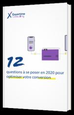 12 questions à se poser en 2020 pour optimiser votre conversion
