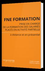 FNE Formation prise en charge de la formation des salariées placés en activité partielle