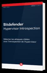 Hypervisor Introspection - Détecter les attaques ciblées avec l'introspection de l'hyperviseur