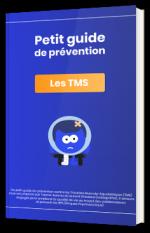 Petit guide de prévention - Les TMS