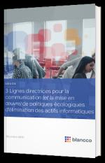 3 Lignes directrices pour la communication (et la mise en œuvre) de politiques écologiques d'élimination des actifs informatiques