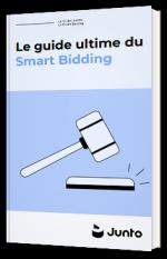 Le guide ultime du Smart Bidding
