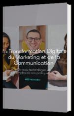 La Transformation Digitale du Marketing et de la Communication