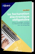 La facturation électronique obligatoire