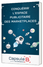 Conquérir l'espace publicitaire des marketplaces