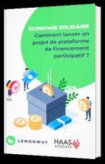 Economie Solidaire - Comment lancer un projet de plateforme de financement participatif ?