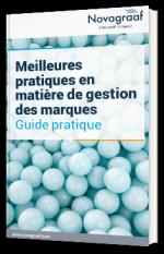Meilleures pratiques en matière de gestion de marques : guide pratique