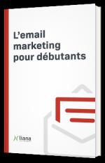L'email marketing pour débutants