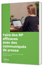 Guide : Faire des RP efficaces avec des communiqués de presse
