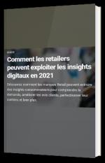 Comment les retailers peuvent exploiter les insights digitaux en 2021