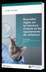 Nouvelles règles sur les lanceurs d'alerte et les signalements de violations