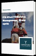 ITIL V3 et l'IT Service Management, 10 ans après