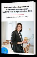 Administration du personnel : Comment accompagner les PME vers la digitalisation RH ?