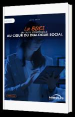 La BDES - Un outil stratégique au cœur du dialogue social