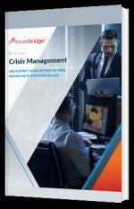 Orchestrez votre gestion de crise depuis une plateforme unifiée