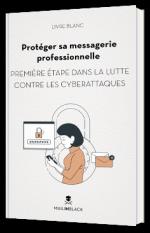 Protéger sa messagerie professionnelle