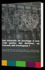 Des impératifs de stockage à une vraie gestion des données, un nouveau défi d'entreprise ?