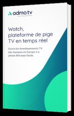 Watch, plateforme de pige en temps réel