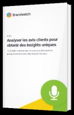Analyser les avis clients pour obtenir des insights uniques