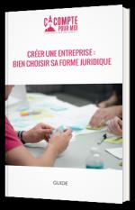 Créer une entreprise : bien choisir sa forme juridique