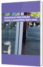 Nouveaux indicateurs pour le marketing par e-mail