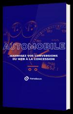 Automobile - Maximisez vos conversions du web à la concession