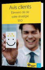 Avis Clients - Elément clé de votre stratégie SEO