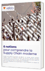 6 notions pour comprendre la Supply Chain moderne
