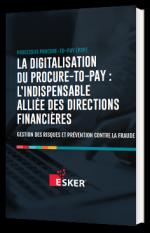 La digitalisation du procure-to-pay : l'indispensable alliée des directions financières