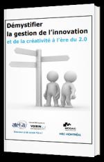 Démystifier la gestion de l'innovation et de la créativité à l'ère du 2.0