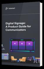 Digital Signage: A Product Guide for Communicators