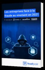 Les entreprises face à la fraude au virement en 2021