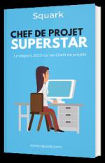 Chef de projet superstar