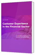 Customer Experience in the Financial Sector