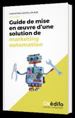 Guide de mise en oeuvre d'une solution de marketing automation