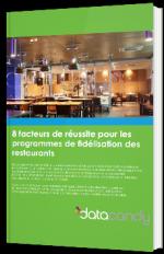 8 facteurs de réussite pour les programmes de fidélisation des restaurants