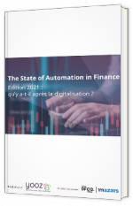 The State of Automation in Finance - Edition 2021 : qu'y a-t-il après la digitalisation ?