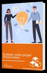 Évaluez votre projet d'innovation