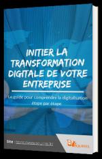 Initier la transformation digitale de votre entreprise