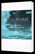 E-tourisme - Une nouvelle expérience de voyage