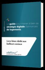 Le guide des bailleurs sociaux pour mener à bien sa stratégie digitale d'annonces immobilières