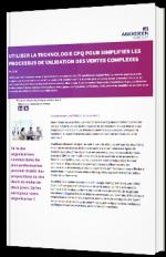 Utiliser la technologie CPQ pour simplifier les processus de validation des ventes complexes