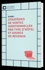 Stratégies de ventes additionnelles par type d'hôtel et source de revenus
