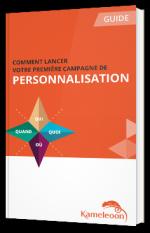 Comment lancer votre première  campagne de Personnalisation  ?