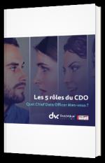Les 5 rôles du CDO - Quel Chief Data Officer êtes-vous ?