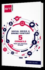 5 conseils pour une stratégie de Social Media & Brand Content réussie