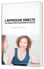 L'approche directe - Les secrets des chasseurs de succès